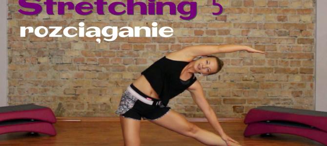 Stretching 5- rozciąganie dla średniozaawansowanych