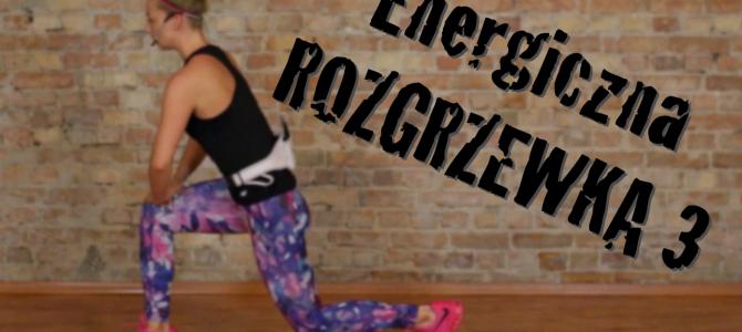 Energiczna Rozgrzewka 3