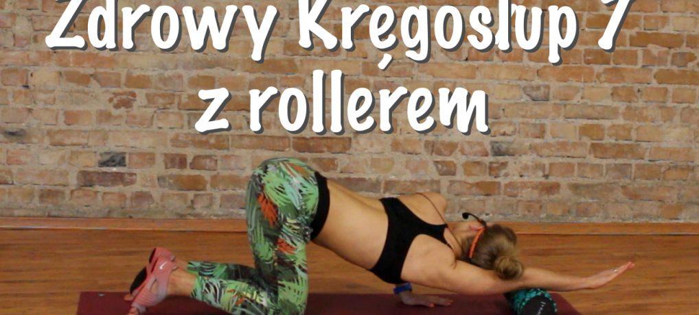 Zdrowy Kręgosłup 7/ trening z rollerem